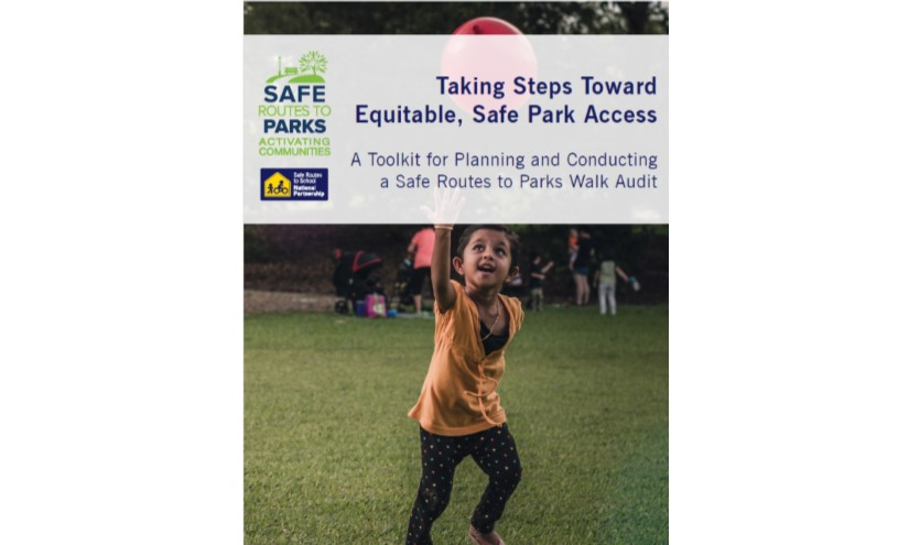 Safe Routes to Parks Audits with Residents